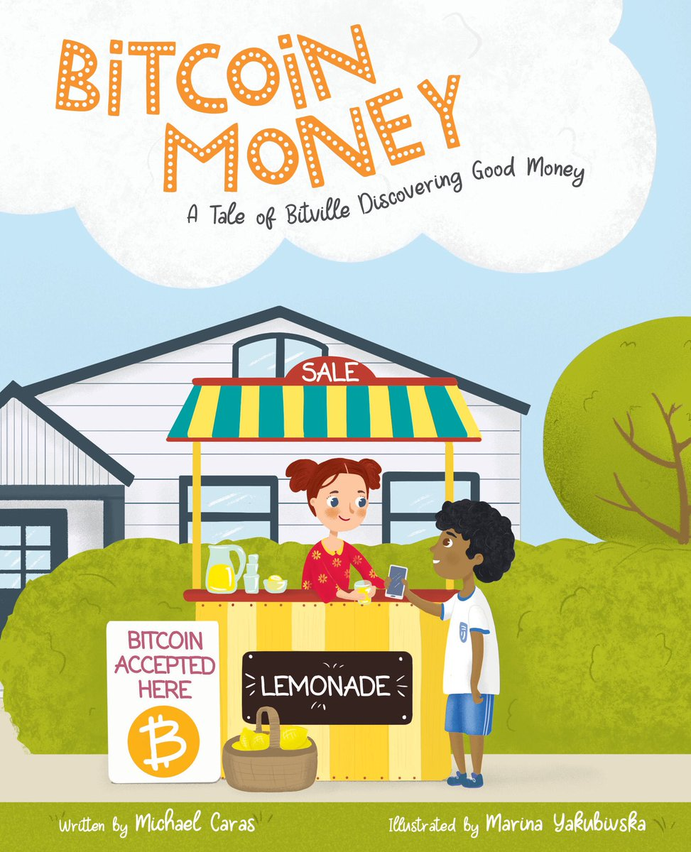 Book about Bitcoin Money for children and grownups alike.